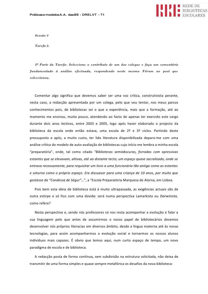 Práticas e modelos A.A. das BE - DRELVT - T1        Sessão 3      Tarefa 2.        2ª Parte da Tarefa: Seleccione o contri...