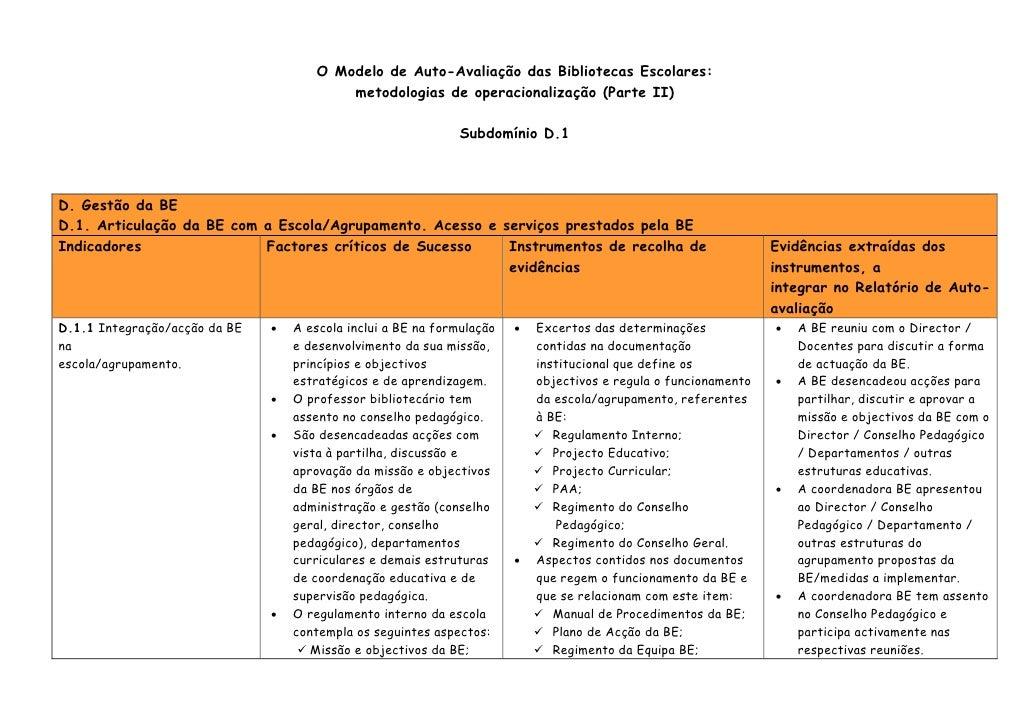 O Modelo de Auto-Avaliação das Bibliotecas Escolares:                                           metodologias de operaciona...