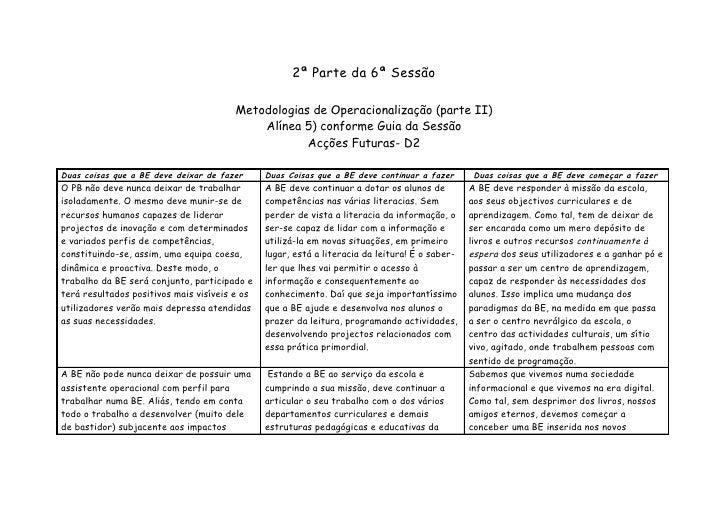 2ª Parte da 6ª Sessão                                         Metodologias de Operacionalização (parte II)                ...