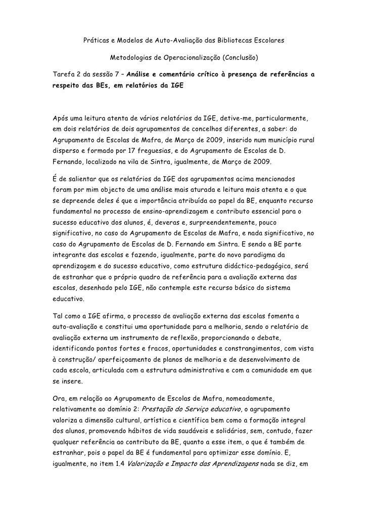 Práticas e Modelos de Auto-Avaliação das Bibliotecas Escolares<br />Metodologias de Operacionalização (Conclusão)<br />Tar...