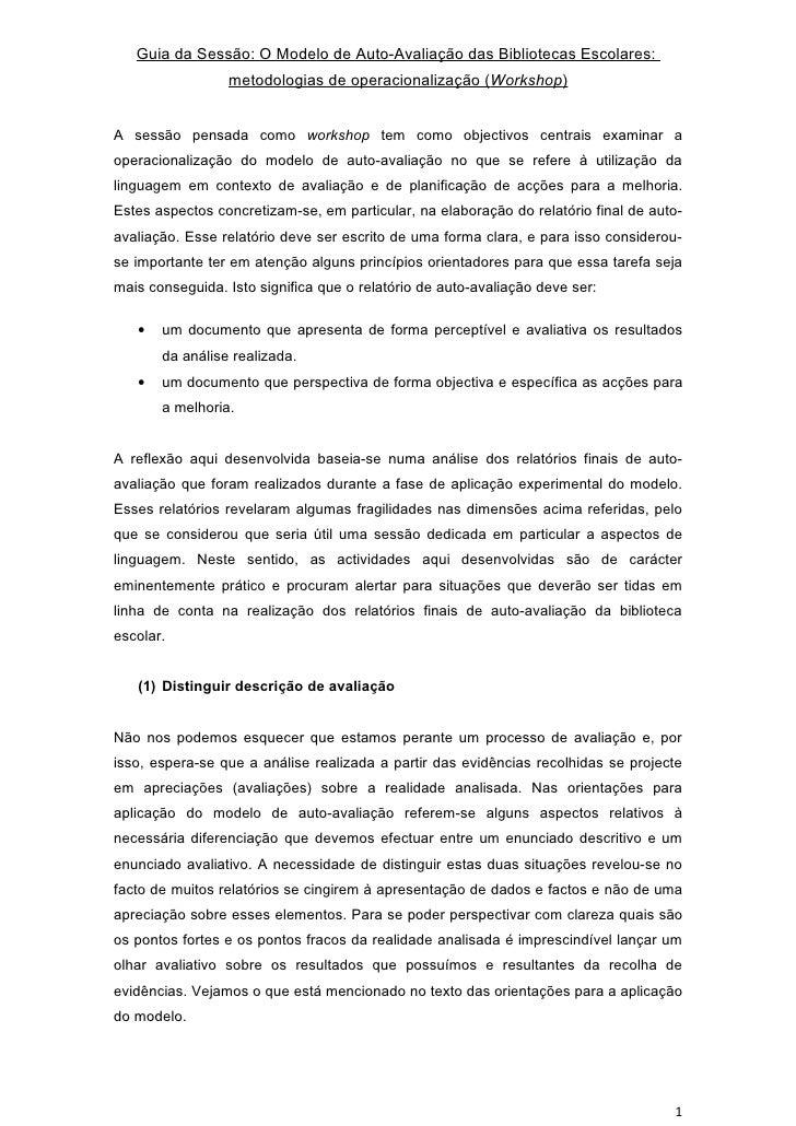 Guia da Sessão: O Modelo de Auto-Avaliação das Bibliotecas Escolares:                  metodologias de operacionalização (...
