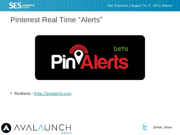 "San Francisco | August 13–17, 2012 | #sessfPinterest Real Time ""Alerts""• PinAlerts - http://pinalerts.com                 ..."