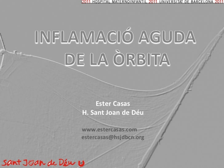 Ester Casas H. Sant Joan de Déu www.estercasas.com  [email_address]