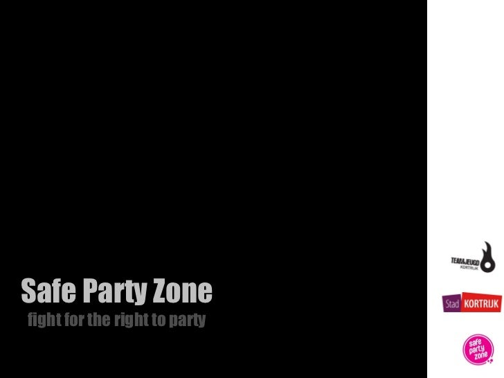 Safe Party Zonefight for the right to party