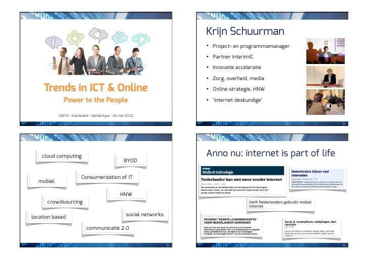 Krijn Schuurman                                                                         •   Project- en programmamanager  ...