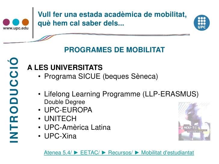 Sessió informativa mobilitat desembre 2010 Slide 2