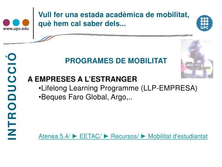 Sessió informativa mobilitat desembre 2010 Slide 3