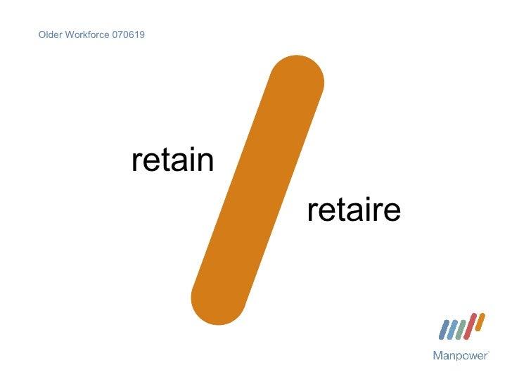 Older Workforce 070619 retain retaire
