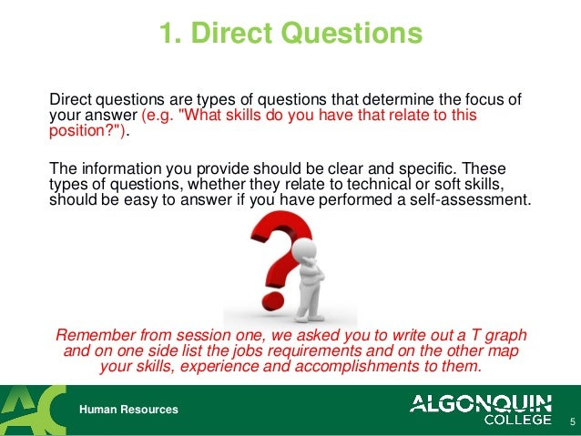 5. Direct Questions ...
