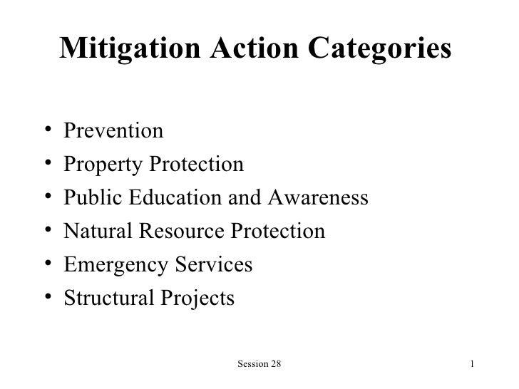 Mitigation Action Categories   <ul><li>Prevention </li></ul><ul><li>Property Protection </li></ul><ul><li>Public Education...