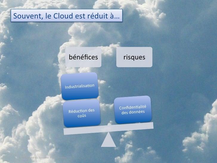 Le Cloud : un catalyseur pour transformer votre DSI ? (USI 2010) Slide 2
