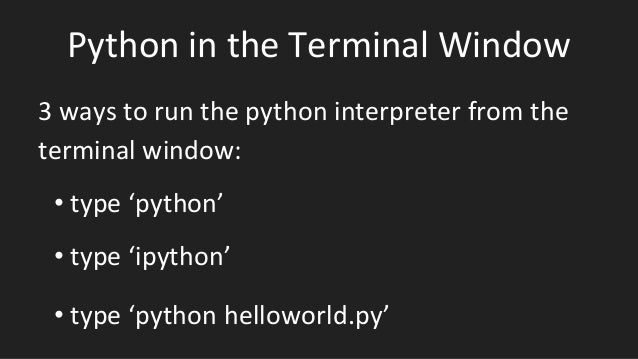 Python In The Terminal