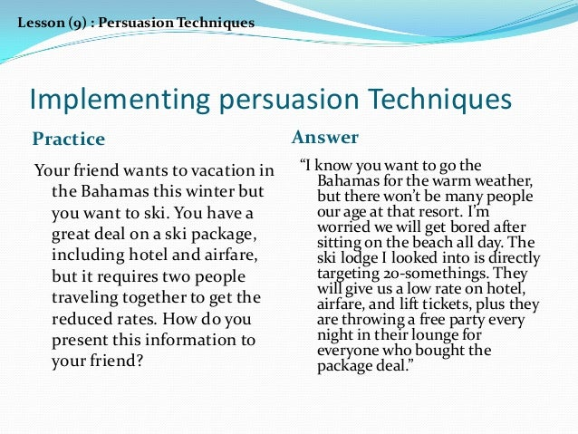 what is the role critical thinking in persuasion C demonstrate an understanding of the role critical think-  comm-121 persuasion and critical thinking  program and course descriptions diablo valley college.
