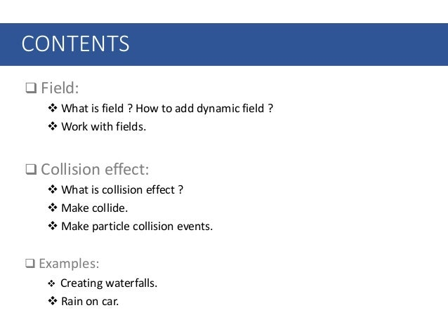 Session 04 – field & collision effect Slide 2