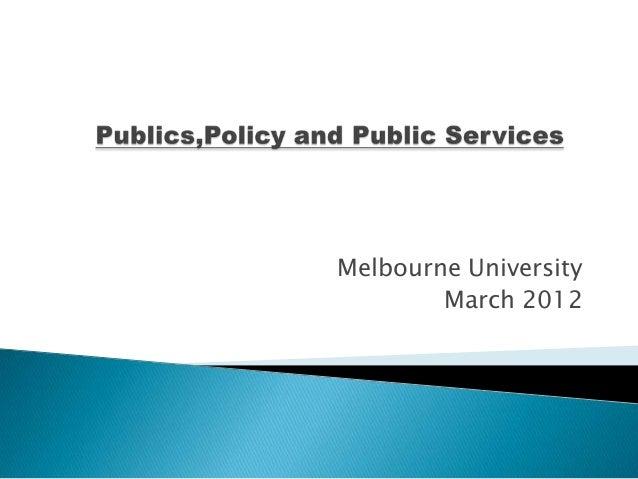 Melbourne University        March 2012