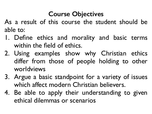 christian ethics project 1 Homosexuality: the biblical-christian view  this article will detail the biblical-christian view of homosexuality 1  equip, ethics, evangelism, fellowship.