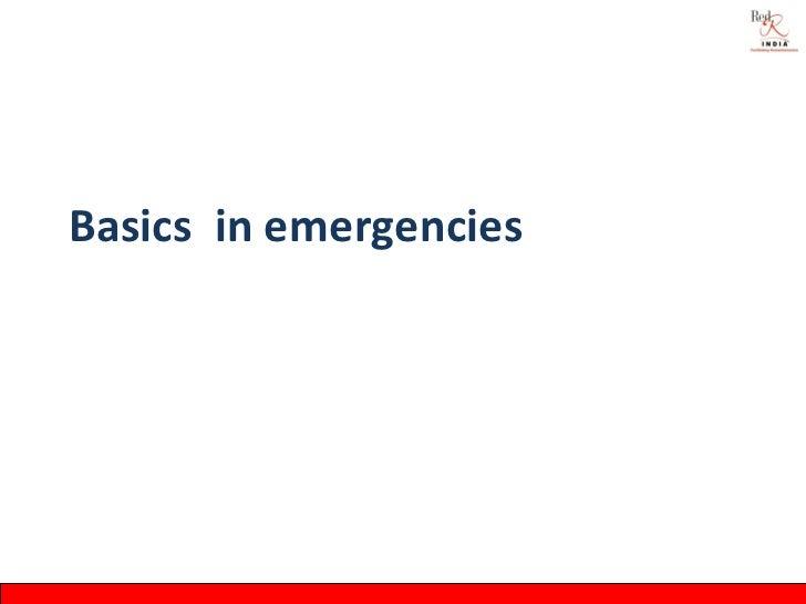 Basics in emergencies