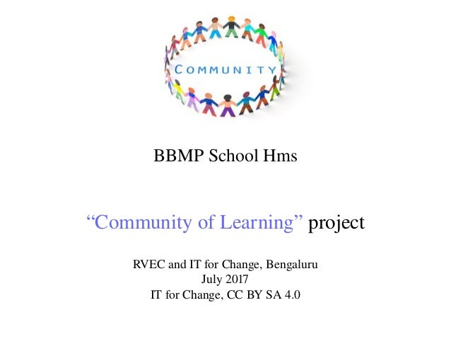 "BBMP School Hms ""Community of Learning"" project RVEC and IT for Change, Bengaluru July 2017 IT for Change, CC BY SA 4.0"