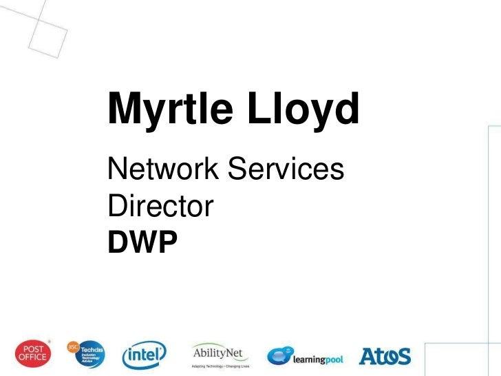 Myrtle LloydNetwork ServicesDirectorDWP