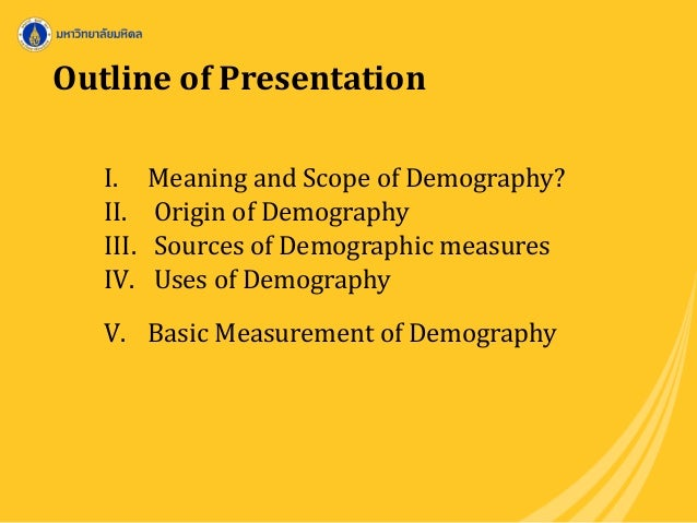 scope of demography Scope notes l 476 background: a scope note generally serves to limit the  scope of an authorized term as used in the catalog, thereby helping readers.