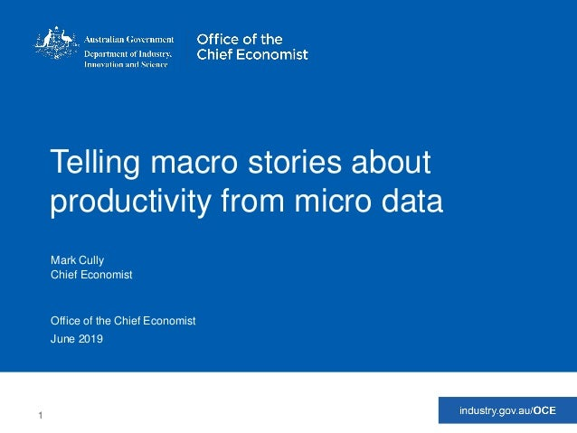 1 Office of the Chief EconomistOffice of the Chief EconomistOffice of the Chief Economist Telling macro stories about prod...