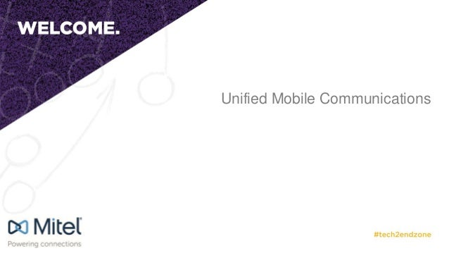 Unified Mobile Communications