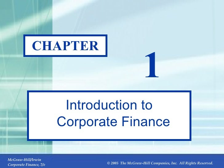fundamentals of corporate finance ch 1 Fundamentals of corporate finance eleventh edition stephen a ross massachusetts institute of technology part 1 overview of corporate finance charter 1.
