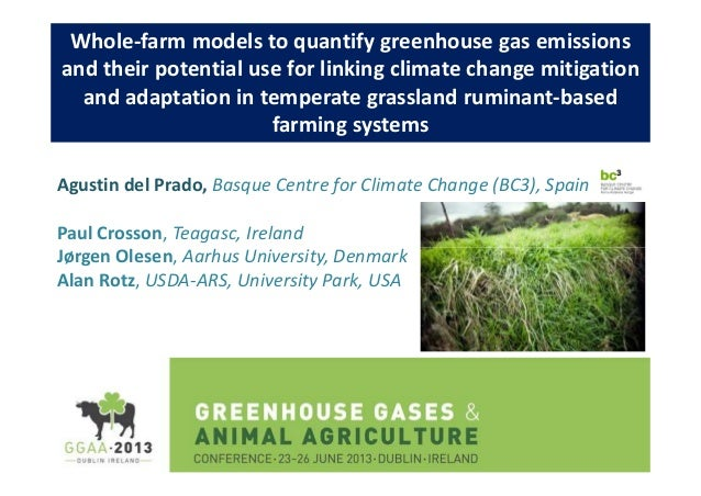 Whole-farm models to quantify greenhouse gas emissions and their potential use for linking climate change mitigation and a...