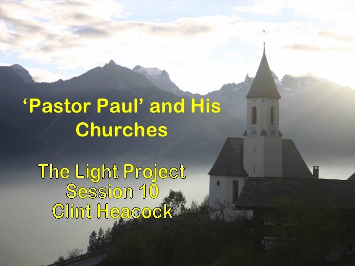 'Pastor Paul' and His     Churches