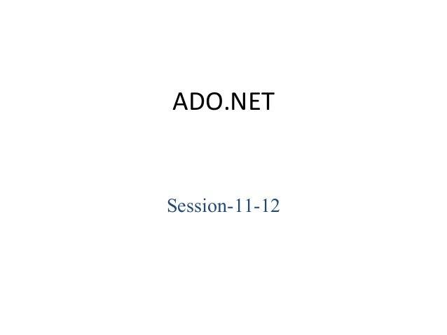 ADO.NET Session-11-12