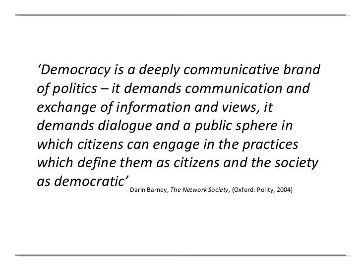 contribution of civil society and media to democracy politics essay Role of media in politics the current role of mass media in american politics has definitely and how they effect whether or not democracy is being.