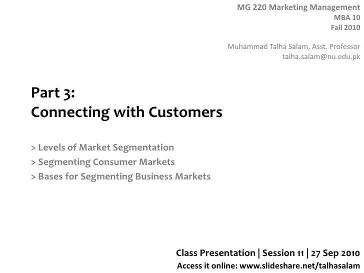 Part 3: Connecting with Customers<br />> Levels of Market Segmentation<br />> Segmenting Consumer Markets<br />> Bases for...