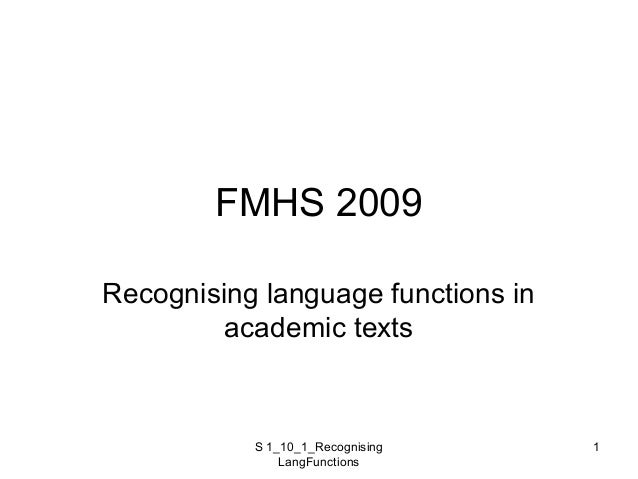 S 1_10_1_Recognising LangFunctions 1 FMHS 2009 Recognising language functions in academic texts