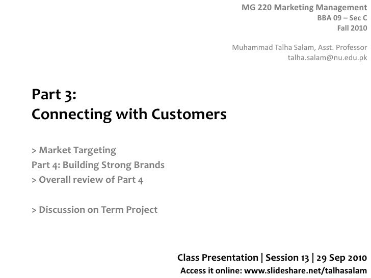 Part 3: Connecting with Customers<br />> Market Targeting<br />Part 4: Building Strong Brands<br />> Overall review of Par...