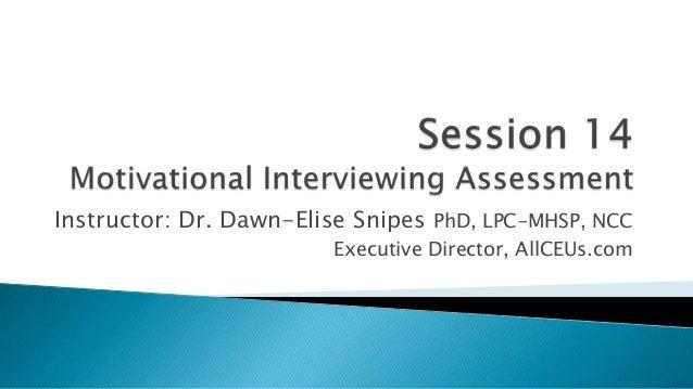 Instructor: Dr. Dawn-Elise Snipes PhD, LPC-MHSP, NCC Executive Director, AllCEUs.com