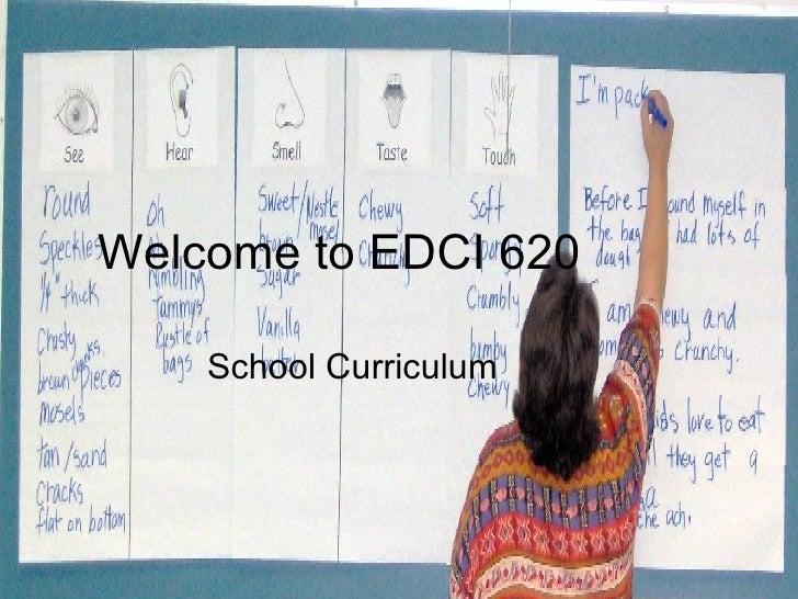 Welcome to EDCI 620 School Curriculum