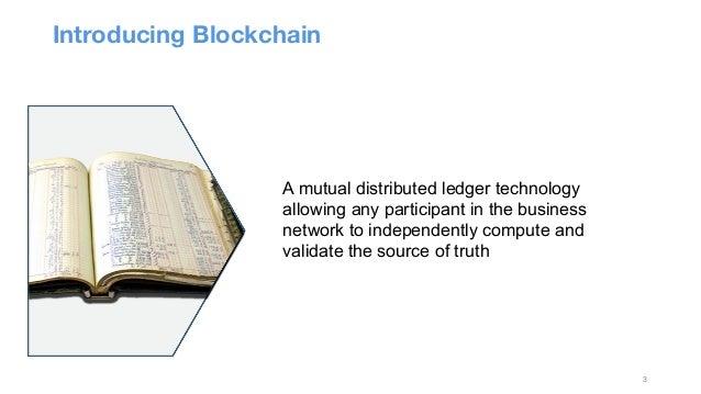 Blockchain Explored: A technical deep-dive Slide 3