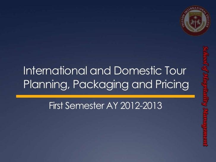 School of Hospitality Management                                  School of Hospitality ManagementInternational and Domest...