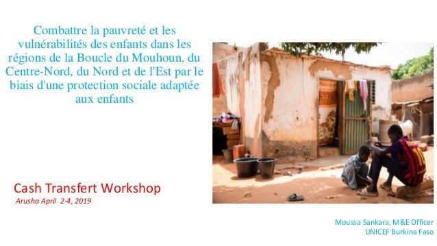 Combattre la pauvreté et les vulnérabilités des enfants dans les régions de la Boucle du Mouhoun, du Centre-Nord, du Nord ...