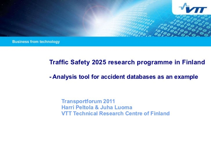 Traffic Safety 2025 research programme in Finland  - Analysis tool for accident databases as an example   Transportforum  ...