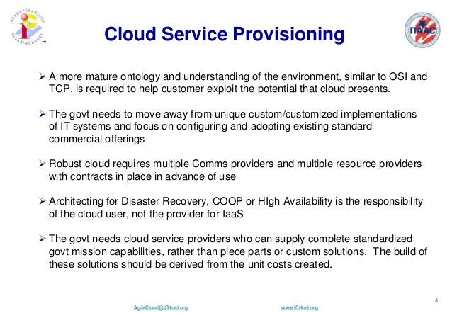 AgileCloud@ICHnet.org www.ICHnet.org ™ 4 Cloud Service Provisioning  A more mature ontology and understanding of the envi...