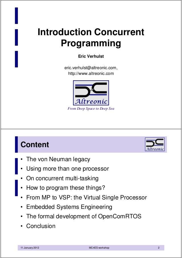 Introduction Concurrent                  Programming                         Eric Verhulst                  eric.verhulst@...