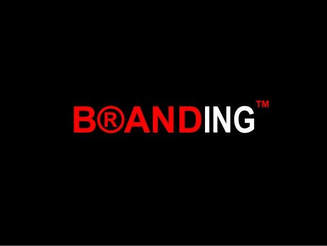 B®ANDING ™
