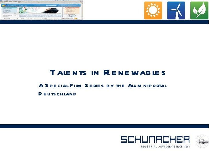 <ul>Talents in Renewables </ul><ul>A Special Film Series b y the Alumniportal Deutschland </ul>