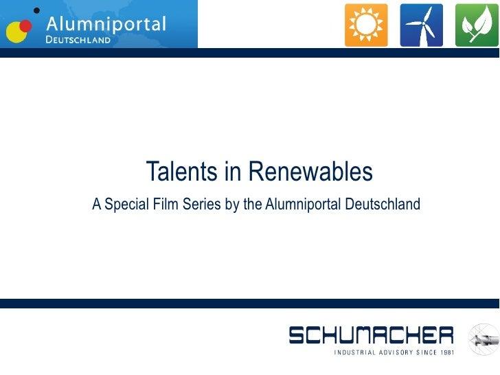 Talents in RenewablesA Special Film Series by the Alumniportal Deutschland