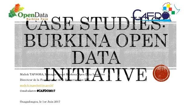 Malick TAPSOBA, Manager Projet Burkina Open Data Initiative Directeur de la Formation et de la Promotion des TIC malick.ta...