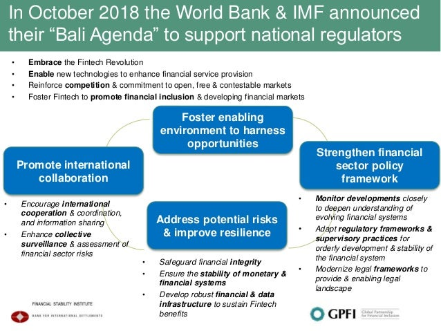 """In October 2018 the World Bank & IMF announced their """"Bali Agenda"""" to support national regulators • Embrace the Fintech Re..."""