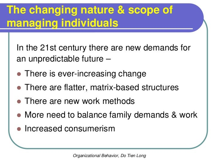 organizational behavior topic managing in the 21st century Managers need to ensure that their organizational managing people in the 21st century january 2010 what are the biggest 21st century workplace challenges.