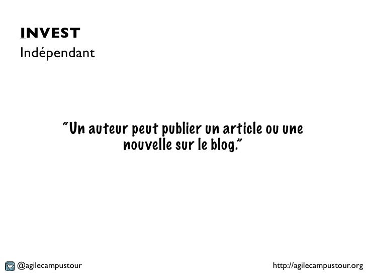 """INVESTIndépendant           """"Un auteur peut publier un article ou une                    nouvelle sur le blog.""""@agilecampu..."""