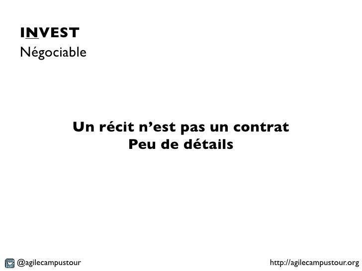 INVESTNégociable             Un récit n'est pas un contrat                    Peu de détails@agilecampustour              ...